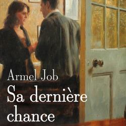 Sa dernière chance / Armel Job