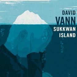 Sukkwan Island / David Vann