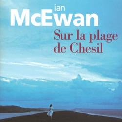 Sur la plage de Chesil / Ian McEwan